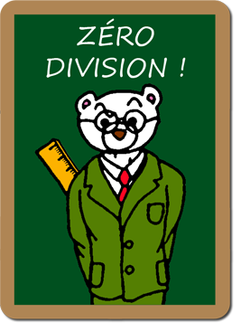 Zéro Division !